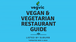 Click on this link to see what's open near youVegVicEats (Nov2019)
